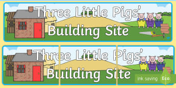 Three Little Pigs Building Site Display Banner - Three Little Pigs, building, house, pig, display, banner, poster, sign, building site, bricks, materials, straw, sticks