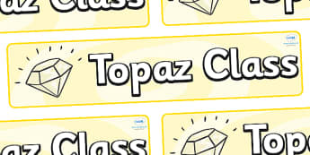 Topaz Themed Classroom Display Banner - Themed banner, banner, display banner, Classroom labels, Area labels, Poster, Display, Areas