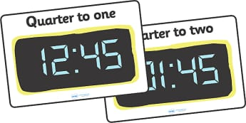Digital Clocks - Quarter To - Time resource, digital clock, Time vocaulary, clock face, O clock, half past, quarter past, quarter to, shapes spaces measures