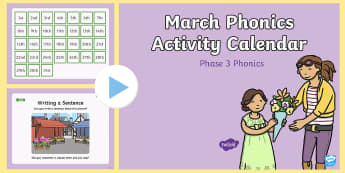 Phase 3 March Phonics Activity Calendar PowerPoint - March, phonics, calendar, monthly, reading, spelling, sorting, tricky words, letters and sounds, act