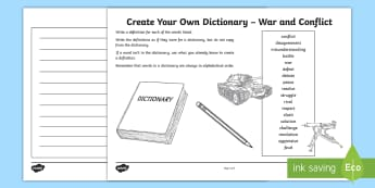 War and Conflict Create Your Own Dictionary Activity - literacy, writing, creating texts, alphabetical order, dictionary skills, finding information, defin