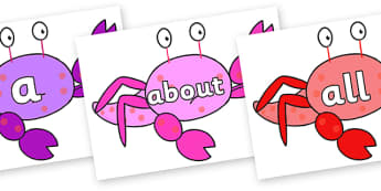 100 High Frequency Words on Crab to Support Teaching on Sharing a Shell - High frequency words, hfw, DfES Letters and Sounds, Letters and Sounds, display words