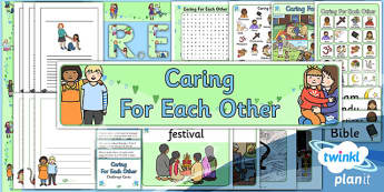 PlanIt - RE Year 1 - Caring for Each Other Unit Additional Resources