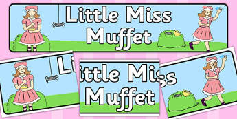 Little Miss Muffet Display Banner - Little Miss Muffet, nursery rhyme, banner, rhyme, rhyming, nursery rhyme story, nursery rhymes, Little Miss Muffet resources