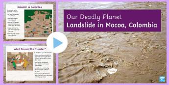 Landslide in Mocoa PowerPoint - Mocoa, landslide, natural hazards, flooding, disaster, climate change, global warming.