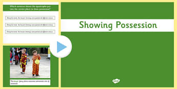 Using the Possessive Apostrophe PowerPoint - apostrophe, possess