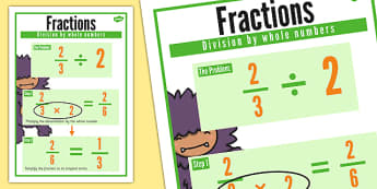 Fractions Division by Whole Number Display Poster - divide, year 6, y6, ks2, key stage 2, maths, 2014, curriculum, uks2