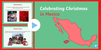 KS1 Christmas in Mexico PowerPoint - tradition,Christmas, Mexico, America, North America, Xmas, Santa, customs, Spanish, Posadas, wise me