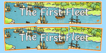 The First Fleet Banner - australia, The First Fleet, First Fleet, convicts, voyage, england, australia, banner