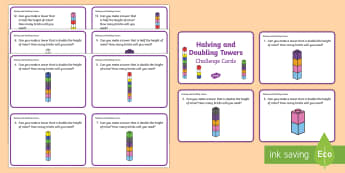 Halving and Doubling Towers Challenge Cards - Year 1, Maths Mastery, multiplication, multiply, times, lots of, product, divide, division, share, e