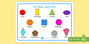 2D Shape Word Mat - Word mat, writing aid, 2D Shape names, Shape Flashcards, Shape Pictures, Shape Words, 3D flashcards, numeracy, geometry, shape, 2d, display