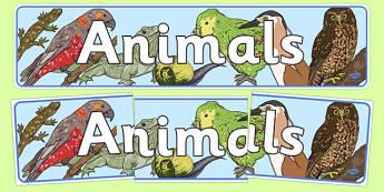 Animals Display Banner New Zealand - nz, animals, display, classroom, pets, zoo, creatures