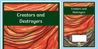 Creators and Destroyers Year 6 Earth and Space Sciences Editable Book Cover-Australia - Science, primary connections, earth and space, grade 6, year 6, science journal, cover page, front c