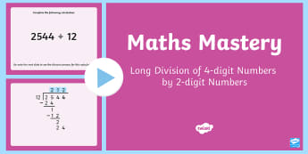 Long Division 4-Digit Numbers by 2-Digit Numbers PowerPoint - maths, mathematics, numeracy, division, sharing, partitioning, number, place value, PowerPoint, long