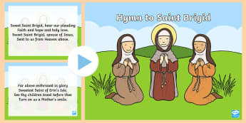 Hymn to St. Brigid Song PowerPoint - ROI St. Brigid's Day, Ireland, Hymn, St. Brigid, Song Lyrics, February 1st,Irish