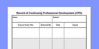 Record of Continuing Professional Development CPD - record, development, cpd
