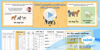 PlanIt Y4 Term 2A W6: Plural Possessive Apostrophes with Plural Words Spelling Pack - Spellings Year 4, Y4, spelling, SPaG, GPS, apostrophes, plural, possessive, nouns, regular, irregula