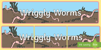Wriggly Worms  Banner - Wriggly Worms  Banner