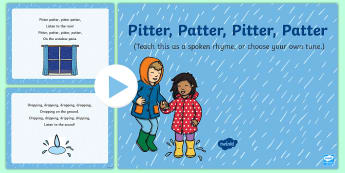 Pitter Patter Pitter Patter Rhyme Song PowerPoint - EYFS, Early Years, Key Stage 1, KS1, spring, seasons, weather, rain, April showers, rainbow, songs,