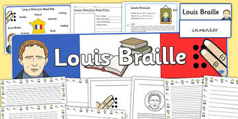 Louis Braille Learning Resource Pack - louis braille, braille