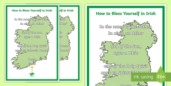 How to Bless yourself in Irish A4 Display Poster - World Around Us KS2 - Northern Ireland, Irish Language Week, Ireland, Languages, Religion, Prayer