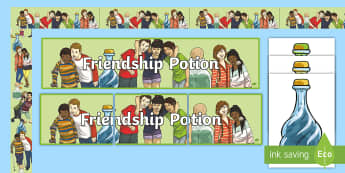 Friendship Potion KS2 Display Pack - friends, relationships, recipe, good friend, emotions, PSHE, communication, teamwork