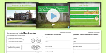 Using an Apostrophe of Possession with Singular and Proper Nouns SPaG Lesson Teaching Pack - Using an Apostrophe of Possession with Singular Proper Nouns SPaG, teeach, nounds, apostophe, apostr