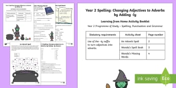 Year 2 Spelling: Changing Adjectives to Adverbs by Adding -ly Activity Booklet - Year 2, spellings, SPaG, suffix, ly, change adjectives to adverbs, suffixes, Y2, home, learning, boo