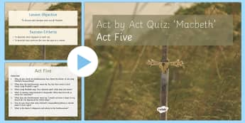 Macbeth Plot Revision Quiz Act V PowerPoint - Macbeth, quiz, act I, revision, revise, plot, questions, answers
