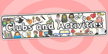 Clubs and Activities Display Banner - clubs, activities, banner