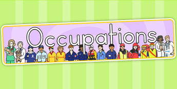 People Who Help Us Occupations Display Banner - work, job, banner