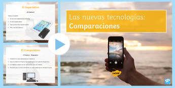 New Technologies Comparative and Superlative PowerPoint Spanish - KS4, Spanish, New Technologies, everyday, life, ordenador, movil, teléfono, tableta, portatil, vide