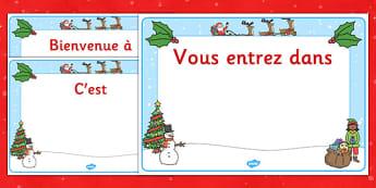 Pancartes de bienvenue modifiables pour la salle de classe sur le thème de Noël - french, christmas, christmas welcome signs, christmas themed welcome signs, welcome signs, editable welcome signs, Pancarte, Noël, bienvenue