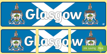 Glasgow (Glaschu) Display Banner - CfE Gaelic DisplayCfE Glaschu GlasgowDisplay BannerCurricular AreasCitiesScottish Cities,Scottish