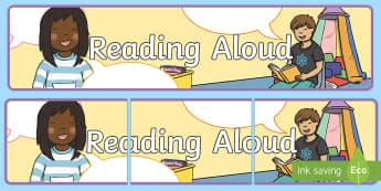 Reading Aloud Banner - reading aloud, book corner, reading area, reading, books, reading banners