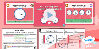 PlanIt - French Year 6 - All in a Day Lesson 1: O'clock, Half Past, Quarter Past, Quarter To Lesson Pack - french, languages, time, o'clock, half past, quarter past, quarter to