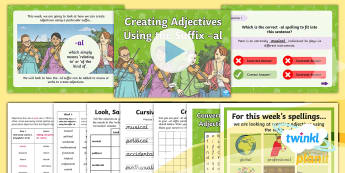 PlanIt Spelling Year 5 Term 3B W6: Converting Nouns or Verbs  Into Adjectives Using the Suffix  -al Spelling Pack - Spellings Year 5, verb suffix, Y5, spag. gps, lists, suffixes, al