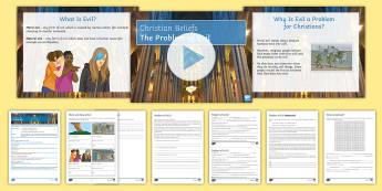 Problem of Evil Lesson Pack - Problem of Evil; moral evil; natural evil; God
