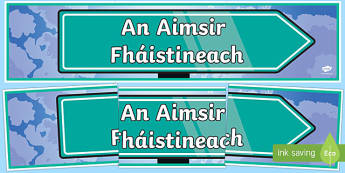 An Aimsir Fháistineach Display Banner Gaeilge