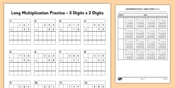 3 Digit x 2 Digit Multiplication Practice Activity Sheet - long multiplication, practice, 3 digits, 2 digits