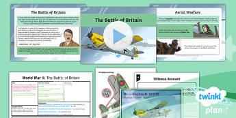 PlanIt - History LKS2 - World War II Lesson 4: The Battle of Britain Lesson Pack  - history, planit, battle of britain, wwii, world war two