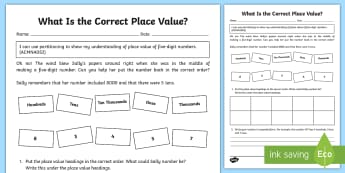 What Is the Correct Place Value Order? Open-Ended Activity Sheet - Australian Curriculum Number and Algebra, number, numbers, year 3, place value, five digit, open end