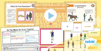 PlanIt - French Year 4 - On the Move Lesson 6: We All Go Together Lesson Pack - french, languages, subject, verb, grammar