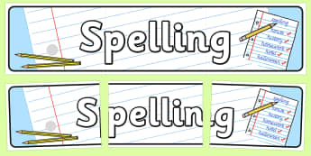 Spelling Display Banner - spelling, display banner, banner, display banner, display header, themed banner, themed header, header, banner for display