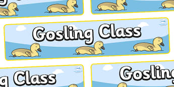 Gosling Themed Classroom Display Banner - Themed banner, banner, display banner, Classroom labels, Area labels, Poster, Display, Areas