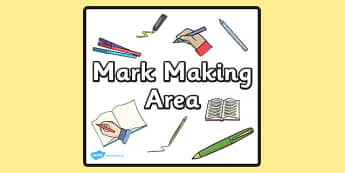 Mark Making Area Sign - sign, display sign, area display sign, area sign, area, classroom areas, school areas, classroom area signs, topic signs, topic area signs