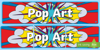 PopArt Display Banner - PlanIt Art KS1 Portraits Unit Pack - planit, art, portraits, pop art, art banners - PlanIt Art KS1 Portraits Unit Pack - planit, art, portraits, pop art, art banners