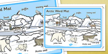 Arctic Scene Word Mat - arctic, vocabulary mat, word mat, key words, topic words, word poster, vocabulary poster, scene words, literacy, themed word mat