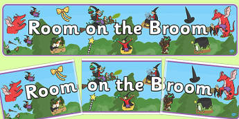 Display Banner to Support Teaching on Room on the Broom - room on the broom, display banner, banner for display, banner, header, display header, header for display, class display