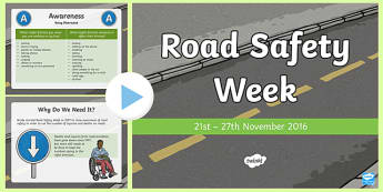 Road Safety Week PowerPoint